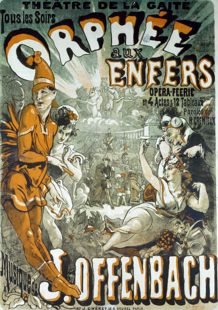 "Jules Chéret's first major poster commission was this one for Jacques Offenbach for his 1858 production of ""Orpheus in the Underworld."""