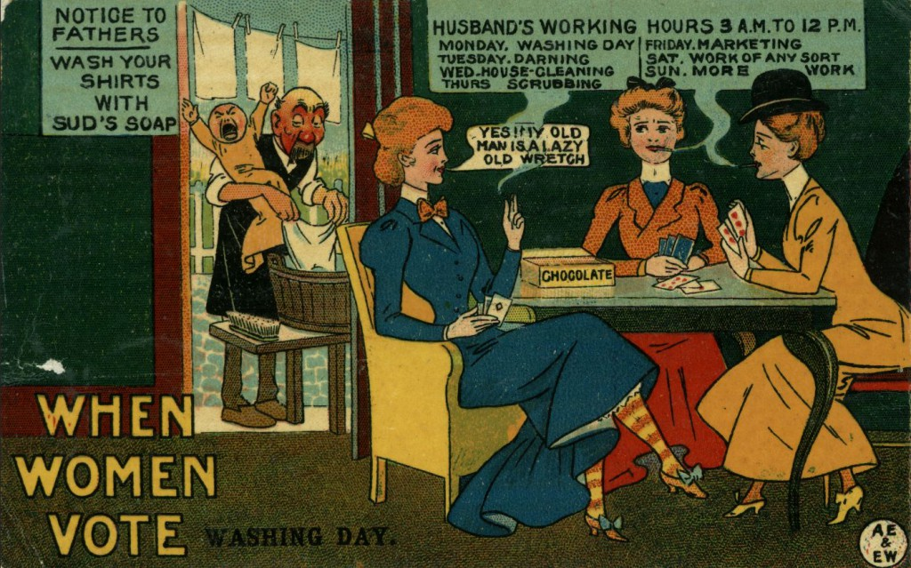 Satirical cartoons about women smoking often indicated a deeper fear about gender roles. Here, a man does laundry while caring for the baby, while his wife and other women women smoke, play cards, and discuss the workday ahead.